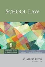 School Law (Debating Issues in American Education a Sage Reference Set, nr. 8)