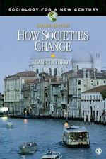 How Societies Change (Sociology for a New Century)