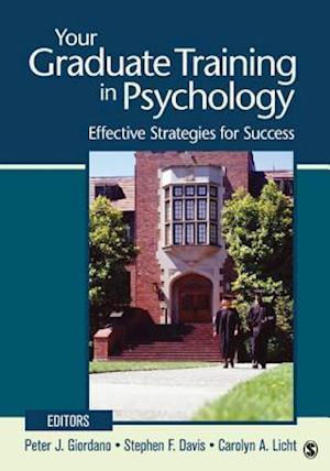Your Graduate Training in Psychology: Effective Strategies for Success