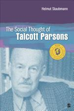 The Social Thought of Talcott Parsons (Social Thinkers)