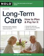 Long-Term Care (Long Term Care How to Plan Pay for It)
