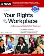 Your Rights in the Workplace (YOUR RIGHTS IN THE WORKPLACE)