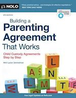 Building a Parenting Agreement That Works (BUILDING A PARENTING AGREEMENT THAT WORKS)