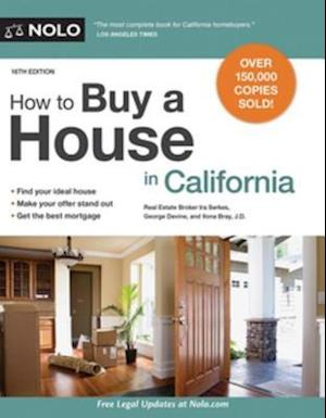 How to Buy a House in California af Ilona Bray, George Devine, Ira Serkes