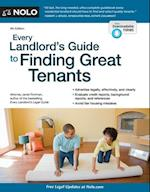 Every Landlord's Guide to Finding Great Tenants (EVERY LANDLORD'S GUIDE TO FINDING GREAT TENANTS)