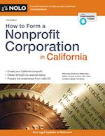 How to Form a Nonprofit Corporation in California (HOW TO FORM A NONPROFIT CORPORATION IN CALIFORNIA)