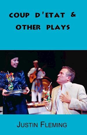 Coup d'Etat & Other Plays