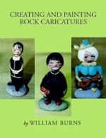 Creating and Painting Rock Caricatures