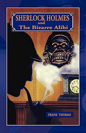 Bog, hæftet Sherlock Holmes: Bizarre Alibi af Frank Thomas