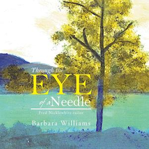 Through the Eye of a Needle: Fred Nicklewhite-Tailor