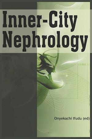 Inner-City Nephrology