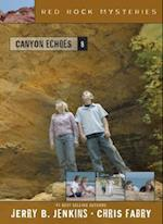 Canyon Echoes af Jerry B Jenkins, Chris Fabry