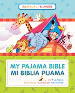 Mi Biblia Pijama / My Pajama Bible (Bilingue / Bilingual)