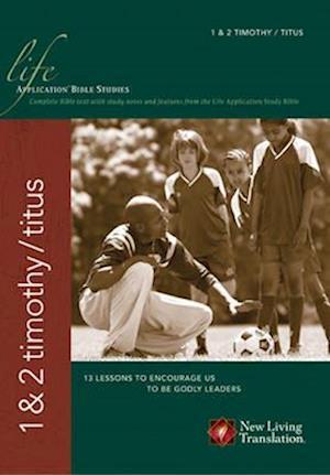 Bog, paperback 1 & 2 Timothy/Titus af David R. Veerman, Bruce B. Barton, James C. Galvin