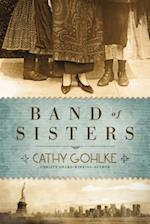 Band of Sisters af Cathy Gohlke