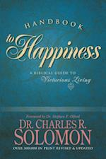 Handbook to Happiness af Charles R. Solomon
