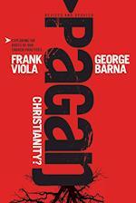 Pagan Christianity af Frank Viola, George Barna