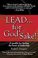 Lead... for God's Sake