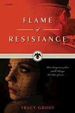 Flame of Resistance af Tracy Groot