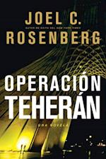 Operacion Teheran af Joel C. Rosenberg