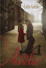Saving Amelie af Cathy Gohlke