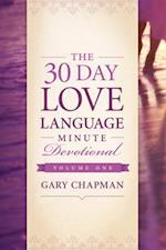 30-Day Love Language Minute Devotional Volume 1