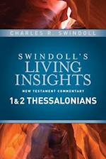 Insights on 1 & 2 Thessalonians (Swindolls Living Insights New Testament Commentary)