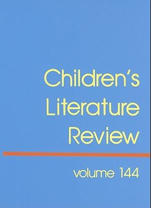 Children's Literature Review, Volume 144