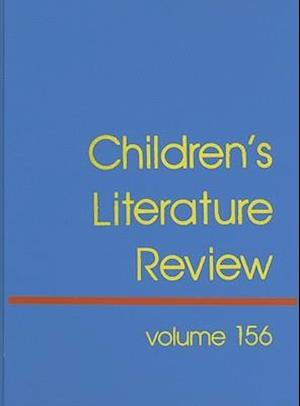 Children's Literature Review, Volume 156