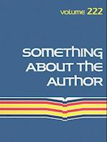 Something about the Author, Volume 222 af Gale Cengage Learning