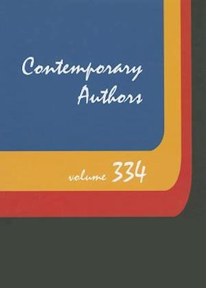 Contemporary Authors, Volume 334