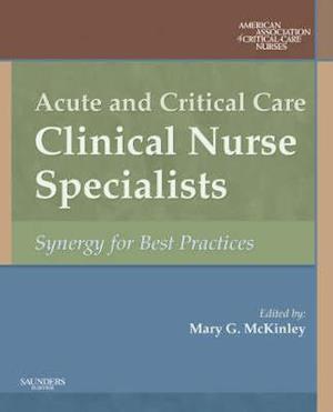 Acute and Critical Care Clinical Nurse Specialists