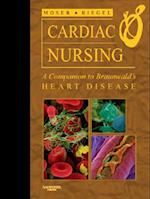 Cardiac Nursing (Companion to Braunwalds Heart Disease)
