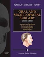 Oral and Maxillofacial Surgery af Timothy A. Turvey, Robert D. Marciani, Raymond J. Fonseca