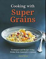 Cooking with Super Grains