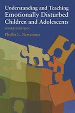 Understanding and Teaching Emotionally Disturbed Children and Adolescents