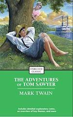 The Adventures of Tom Sawyer (Enriched Classics)