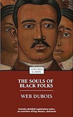 The Souls Of Black Folks (Enriched Classics Series)