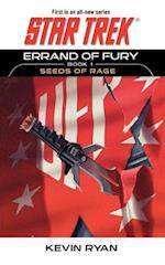 Star Trek: The Original Series: Errand of Fury Book #1: Seeds of Rage af Kevin Ryan
