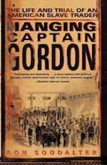 Hanging Captain Gordon af Ron Soodalter