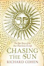 Chasing the Sun af Richard Cohen
