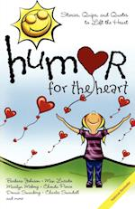 Humor for the Heart af Max Lucado, Shari MacDonald, Kristen Myers