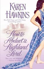 How to Abduct a Highland Lord af Karen Hawkins