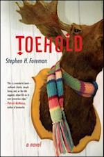 Toehold af Stephen H. Foreman