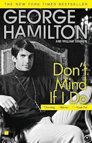 Bog, paperback Don't Mind If I Do af George Hamilton