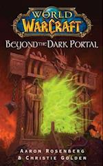 World of Warcraft: Beyond the Dark Portal (World Of Warcraft, nr. 4)
