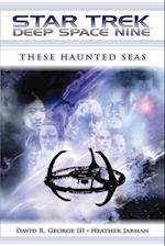 These Haunted Seas af Heather Jarman, David R. George III