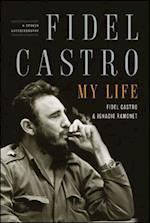 Fidel Castro, My Life