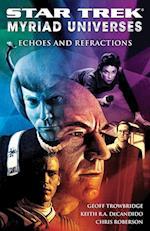Star Trek: Myriad Universes #2: Echoes and Refractions af Chris Roberson, Geoff Trowbridge, Keith R A Decandido