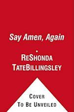 Say Amen, Again af ReShonda Tate Billingsley